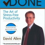 Book Review: Getting Things Done: The Art of Stress-Free Productivity by David Allen
